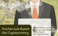 [Ebook] Panduan Cara Mendapatkan Puluhan Juta Rupiah dari Cryptocurrency
